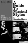 A Guide to Musical Styles: From Madrigal to Modern Music