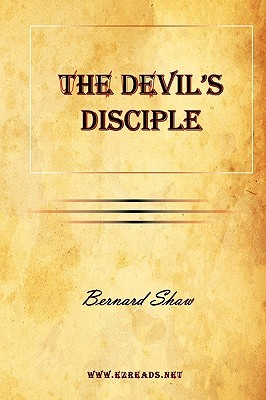 The Devil's Disciple by George Bernard Shaw