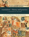 Translation--Theory and Practice: A Historical Reader