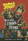 Nightmare on Zombie Island (Twisted Journeys, #5)
