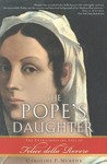 The Pope's Daughter by Caroline P. Murphy