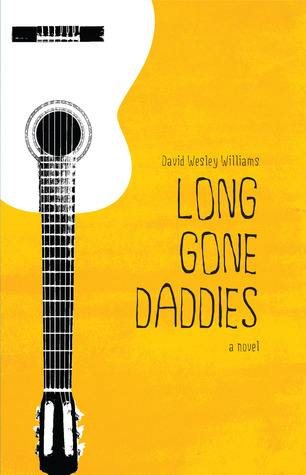Long Gone Daddies by David Wesley Williams