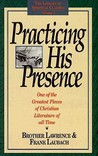 Practicing His Presence (Library of Spiritual Classics)