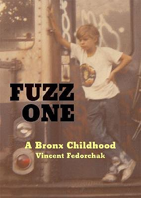 Fuzz One by Vincent Fedorchak