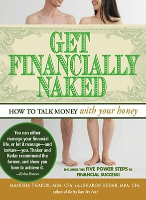 Get Financially Naked by Manisha Thakor
