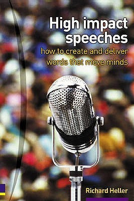 High Impact Speeches by Richard F. Heller