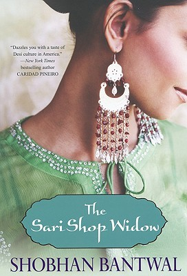 The Sari Shop Widow by Shobhan Bantwal