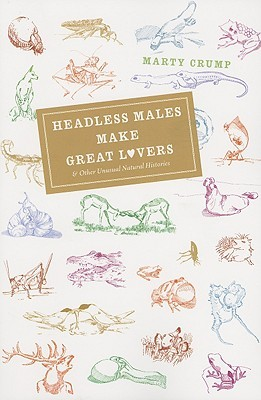 Headless Males Make Great Lovers by Marty Crump