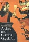 Archaic and Classical Greek Art by Robin Osborne