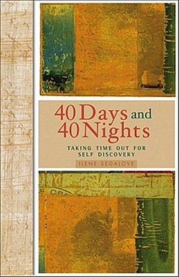 40 Days and 40 Nights by Ilene Segalove