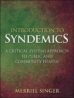 Introduction to Syndemics by Merrill Singer