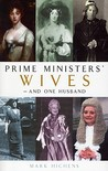 Prime Ministers' Wives--And One Husband