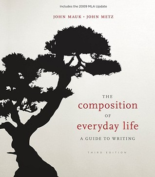 The Composition of Everyday Life by John Mauk