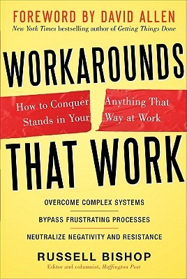 Workarounds That Work by Russell Bishop