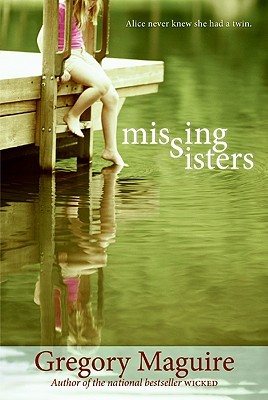 Missing Sisters by Gregory Maguire
