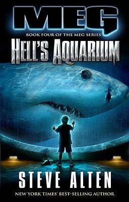 Hell's Aquarium by Steve Alten