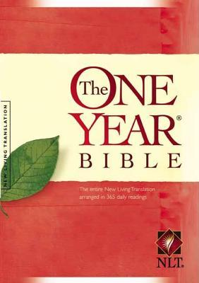 Holy Bible: One Year Bible: Arranged in 365 Daily Readings New Living Translation