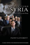 Inheriting Syria: Bashar's Trial by Fire