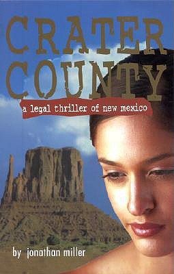 Crater County: A Legal Thriller of New Mexico