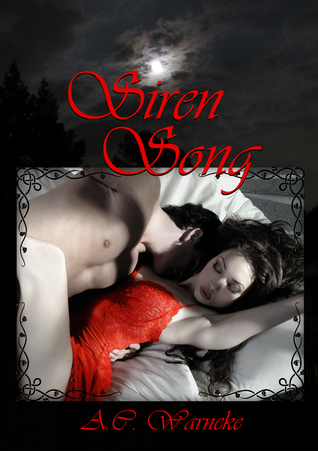 Siren Song by A.C. Warneke