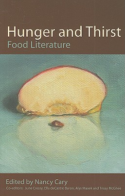 Free online download Hunger and Thirst: Food Literature by Nancy Cary iBook