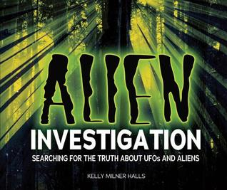 Alien Investigation by Kelly Milner Halls