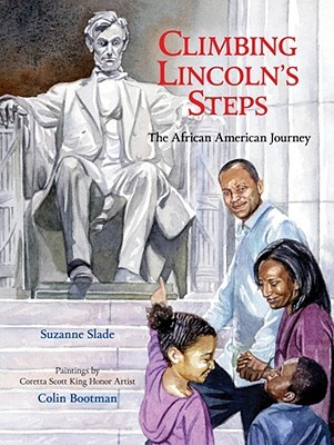 Climbing Lincoln's Steps by Suzanne Buckingham Slade