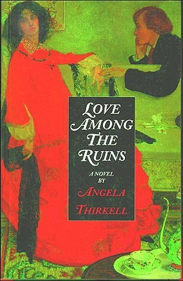 Love Among the Ruins by Angela Thirkell