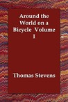 Around the World on a Bicycle Volume I