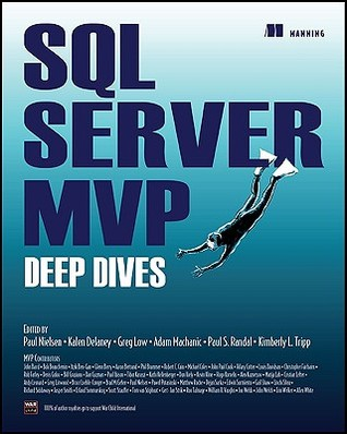 SQL Server MVP Deep Dives by Paul Nielsen