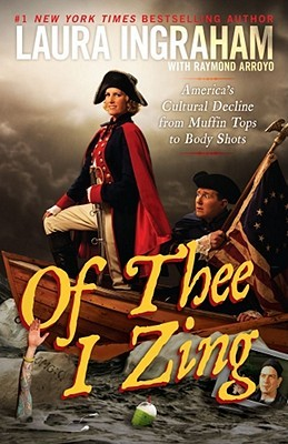 Of Thee I Zing by Laura Ingraham