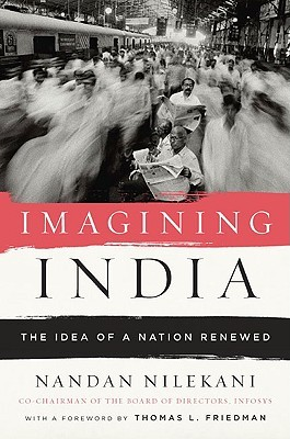 Imagining India: The Idea of a Renewed Nation