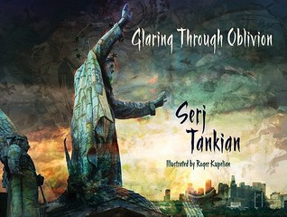 Glaring Through Oblivion by Serj Tankian