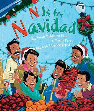 N is for Navidad by Susan Middleton Elya