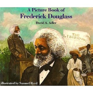 A Picture Book of Frederick Douglass Picture Book Biography