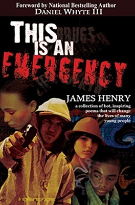 This Is an Emergency  by  James      Henry