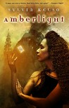 Amberlight (Riverworld, #1)