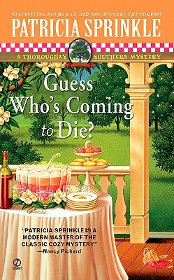 Guess Who's Coming to Die? (Thoroughly Southern, #9)