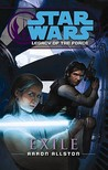 Exile (Star Wars: Legacy of the Force, #4)