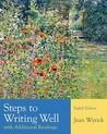 Steps to Writing Well with Additional Readings