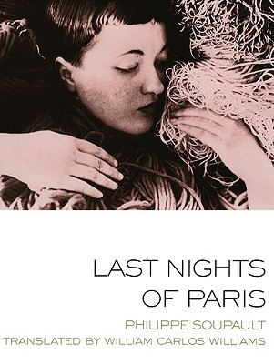 Last Nights of Paris by Philippe Soupault