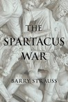 The Spartacus War by Barry Strauss