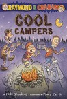 Cool Campers (Raymond and Graham, #4)