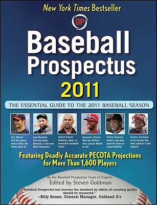 Baseball Prospectus 2011 by Steven Goldman