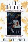 Life Notes: Personal Writings by Contemporary Black Women