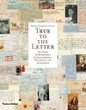 True to the Letter: 800 Years of Remarkable Correspondence, Documents and Autographs