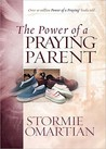 The Power of a Praying Parent Deluxe Edition