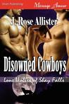 Disowned Cowboys (Lone Wolves of Shay Falls, #1)