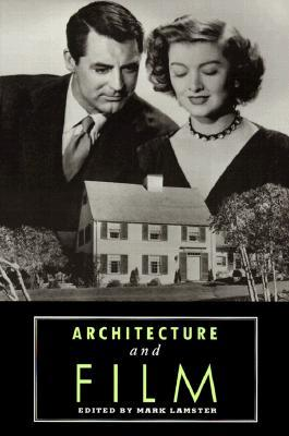Download free Architecture and Film by Mark Lamster PDF