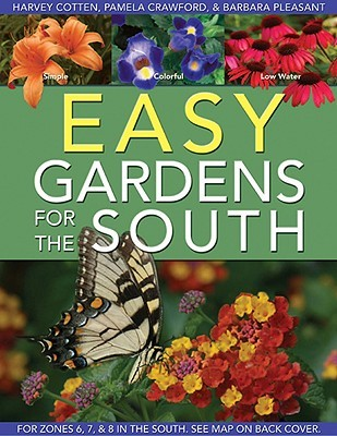 Easy Gardens for the South by Pamela Crawford
